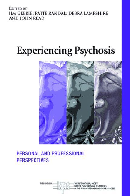Experiencing Psychosis